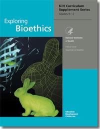 Image of front page of curricular materials for Exploring Bioethics